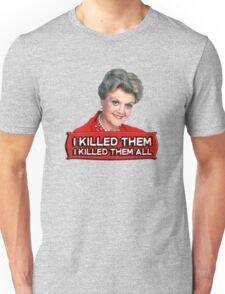 Angela Lansbury (Jessica Fletcher) Murder she wrote confession. I killed them all. Unisex T-Shirt