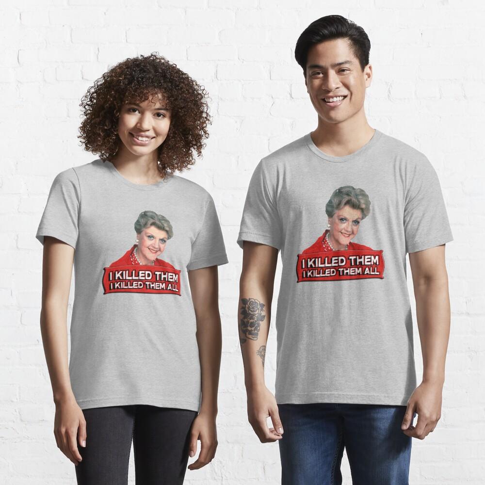 Angela Lansbury (Jessica Fletcher) Murder she wrote confession. I killed them all. Essential T-Shirt
