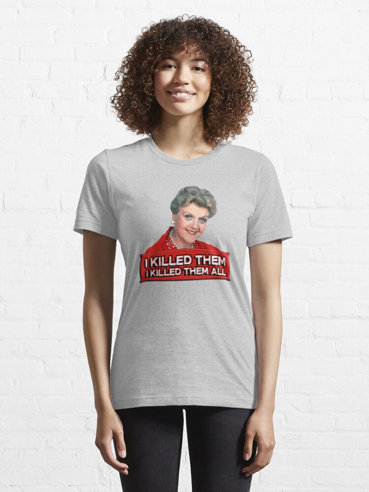 Alternate view of Angela Lansbury (Jessica Fletcher) Murder she wrote confession. I killed them all. Essential T-Shirt