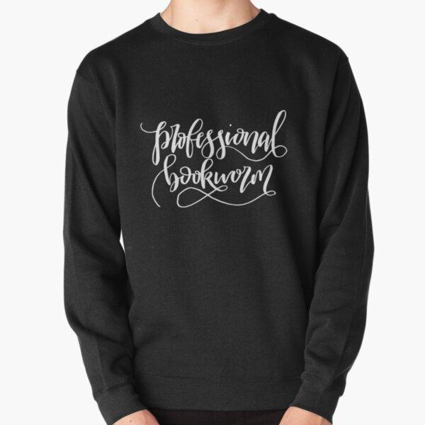 Professional Bookworm Pullover Sweatshirt