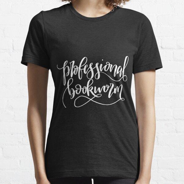 Professional Bookworm Essential T-Shirt