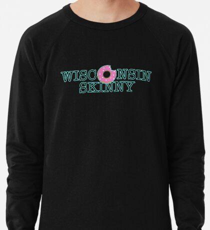 Wisconsin Skinny Donuts Lightweight Sweatshirt