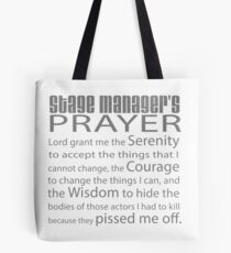 Stage Managers Prayer Tote Bag