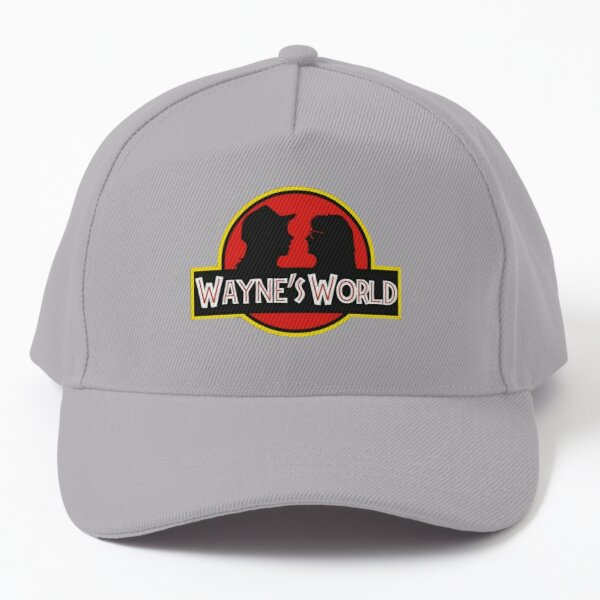 Want More Out Of Your Life Wayne's World, Wayne's World, Wayne's World! Baseball Cap