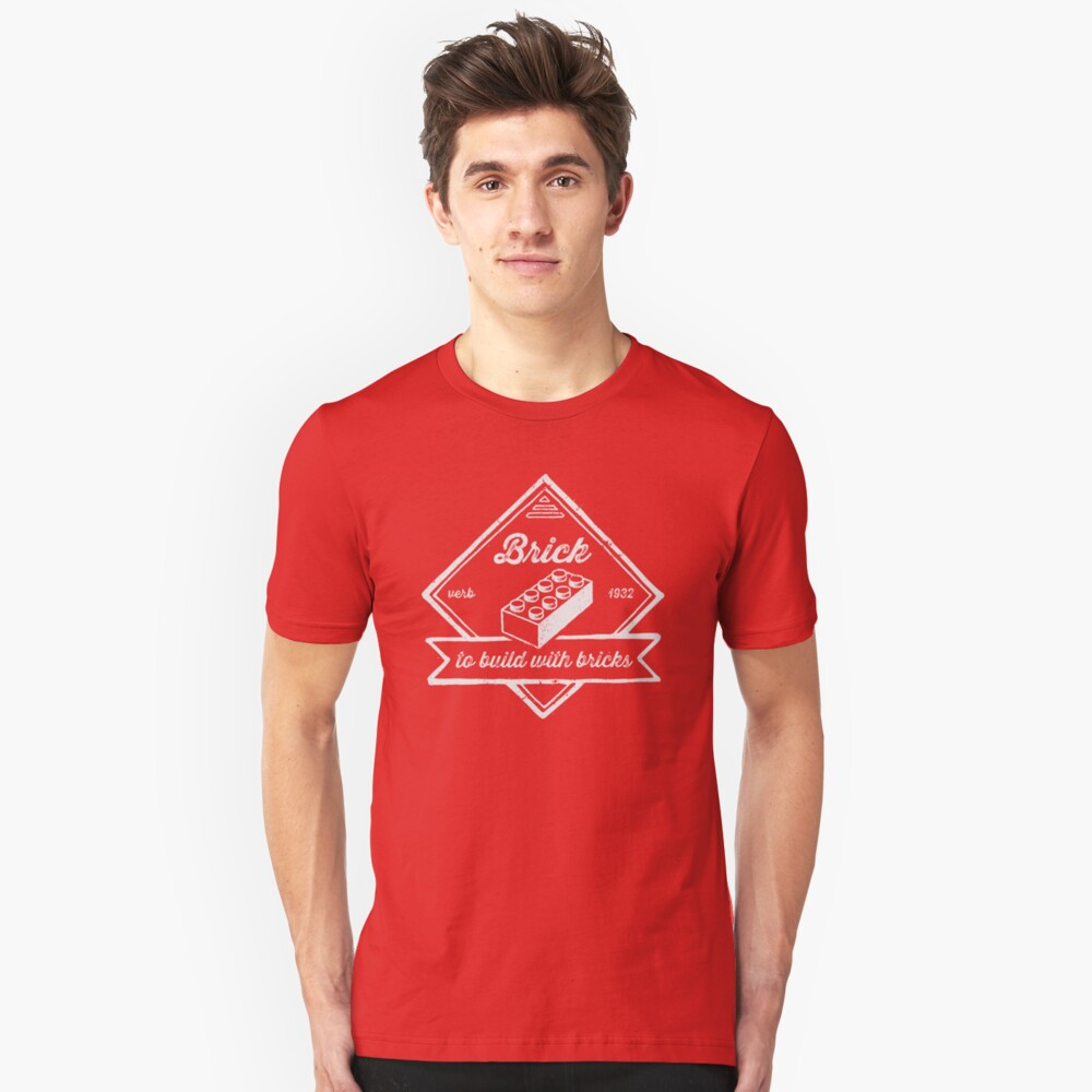 BRICK [verb] - to build with bricks Unisex T-Shirt Front