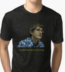 Louis Theroux - No Dick Too Big Tri-blend T-Shirt