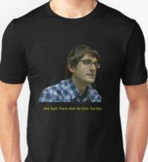 Louis Theroux - No Dick Too Big T-Shirt