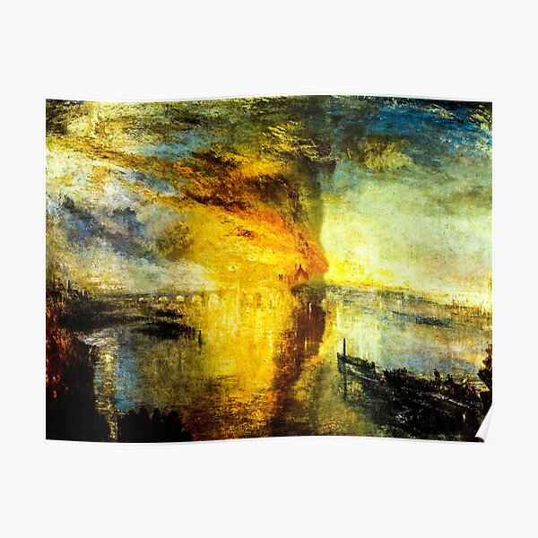 The Burning of the Houses of Parliament by J. M. W. Turner Poster