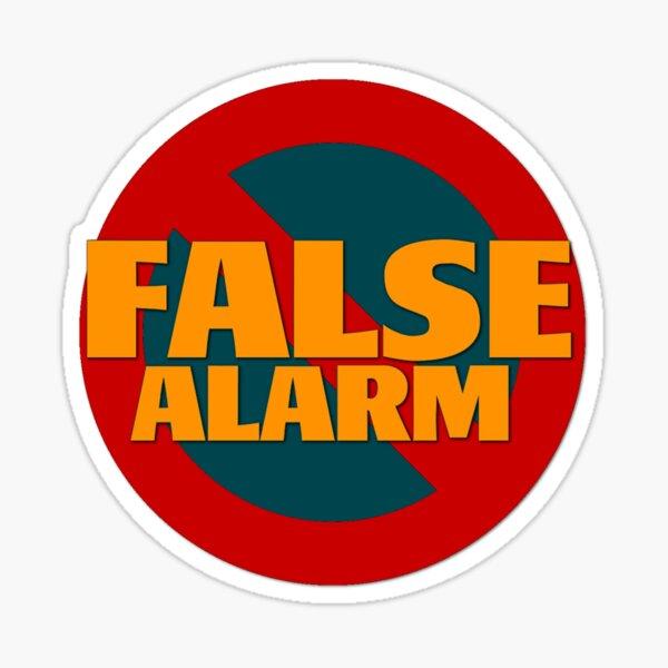 False Alarm Sticker