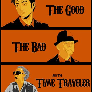 The good, The Bad and the Time Traveler by BladeWinchester