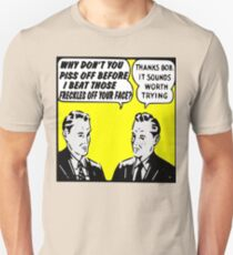 Funny Ad-- It Sounds Worth Trying! T-Shirt