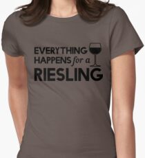 Everything happens for a Riesling Women's Fitted T-Shirt