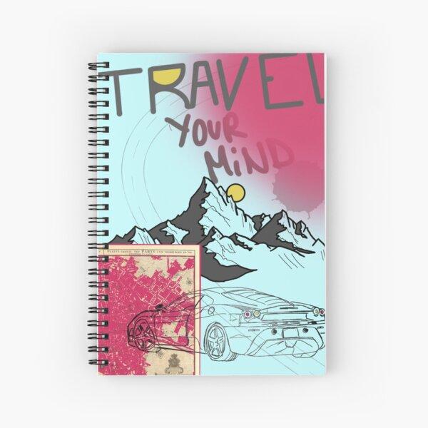 travel your mind Spiral Notebook