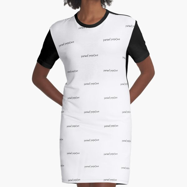 Period Positive - Cursive Writing Simple Chronic Illness Awareness Design - Black and White Graphic T-Shirt Dress