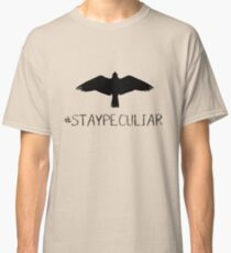 #StayPeculiar | Miss Peregrine's Home for Peculiar Children Classic T-Shirt