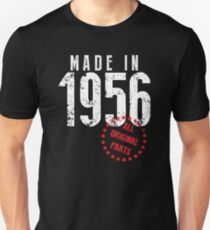 Made In 1956, All Original Parts Unisex T-Shirt