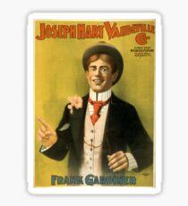 Joseph Hart Vaudeville Co 8 - Courier - 1899 Sticker