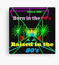 Raised in the 80's Canvas Print
