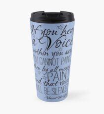 Beautiful quote by Vincent van Gogh Travel Mug