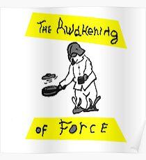 The Awakening Of Force Poster