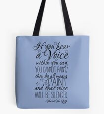 Beautiful quote by Vincent van Gogh Tote Bag