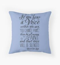Beautiful quote by Vincent van Gogh Throw Pillow