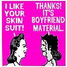 Dark Humor-- Boyfriend Material by tommytidalwave