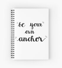 Be Your Own Anchor / Teen Wolf Spiral Notebook