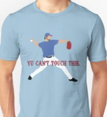 Yu Can't Touch This Unisex T-Shirt