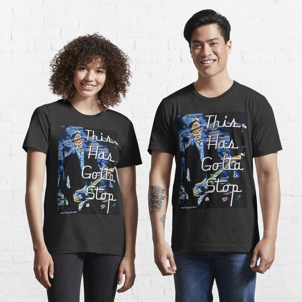 This Has Gotta Stop Essential T-Shirt