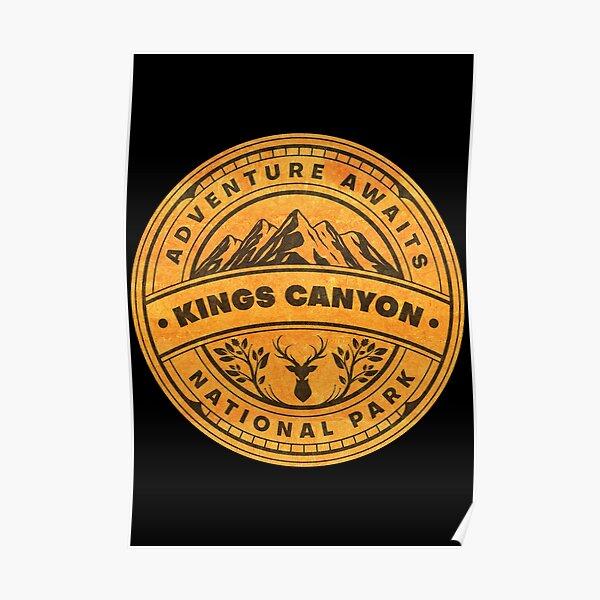 Kings Canyon National Park Adventure Awaits Poster