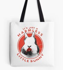 Just a Harmless Little Bunny Tote Bag