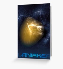 Laniakea - You Are Here - Version 2 Greeting Card