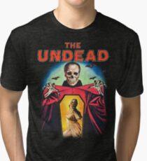 The Undead Shirt! Tri-blend T-Shirt