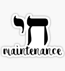 Chai Maintenance Sticker