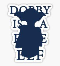 Dobby is a Free Elf Sticker