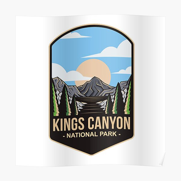 Kings Canyon National Park, For Mountain Lovers, Camping Lovers Poster