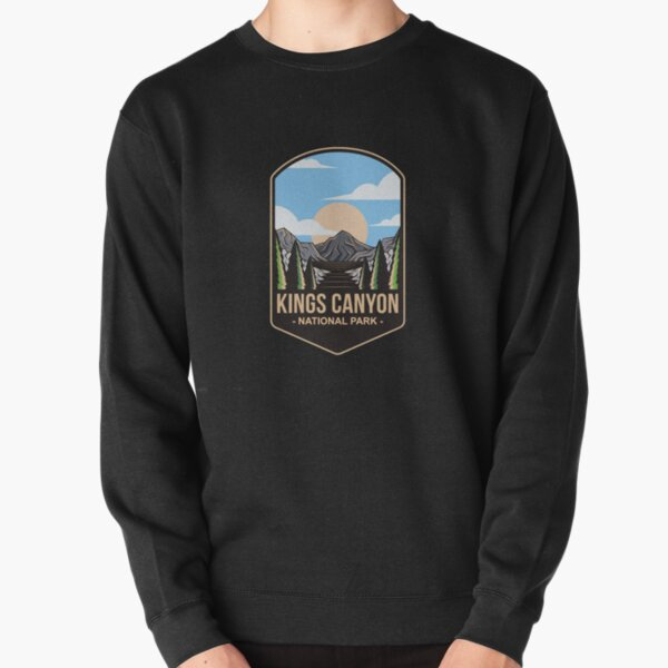 Kings Canyon National Park, For Mountain Lovers, Camping Lovers Pullover Sweatshirt
