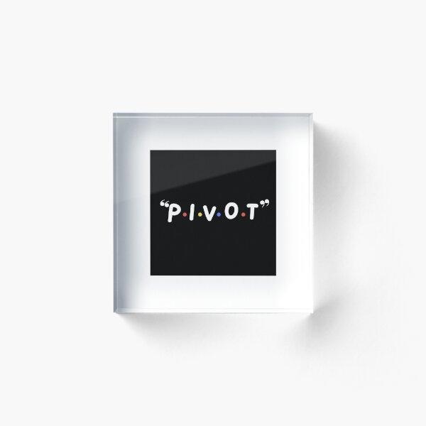 PIVOT Acrylic Block