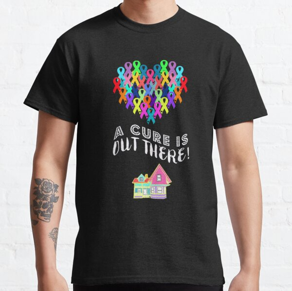 A Cure Is Out There Classic T-Shirt