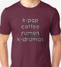 K-pop, Coffee, Ramen - Korean Dramas Unisex T-Shirt