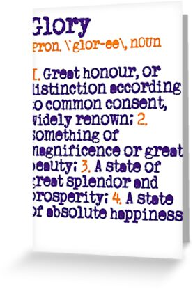 The meaning of glory greeting cards by gloryfansunited redbubble the meaning of glory by gloryfansunited m4hsunfo