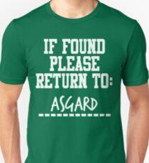 If Found, Please Return to Asgard Unisex T-Shirt