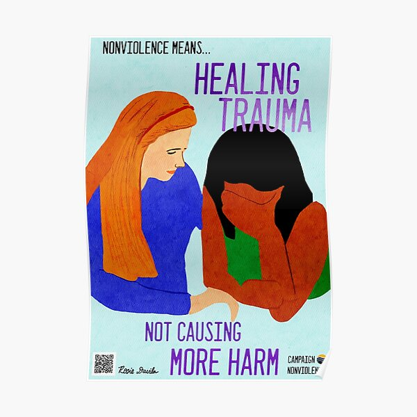 Nonviolence Means.... Healing Trauma Poster