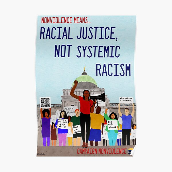 Nonviolence Means.... Racial Justice Poster