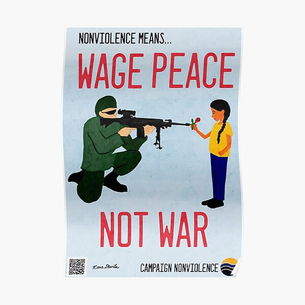 Nonviolence Means.... Wage Peace Poster