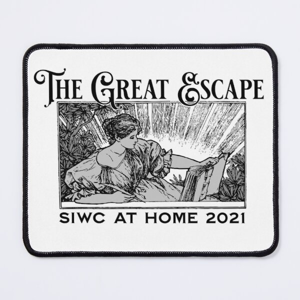 The Great Escape - Reading! SiWC@Home 2021 Mouse Pad