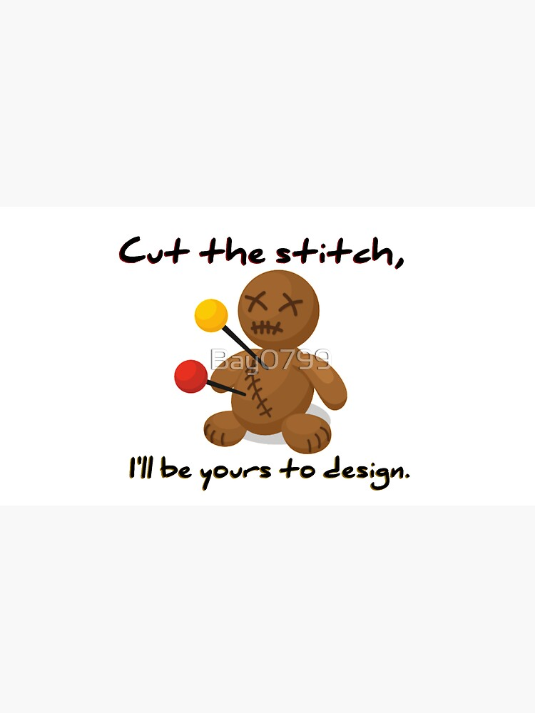 Cut The Stitch, Yours To Design - James Marriott Design by Bay0799