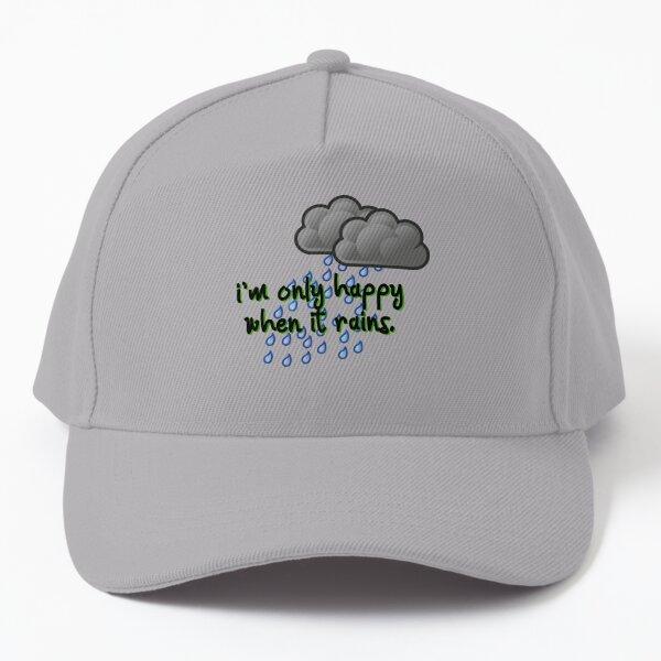 Only Happy When It Rains - Garbage Design Baseball Cap