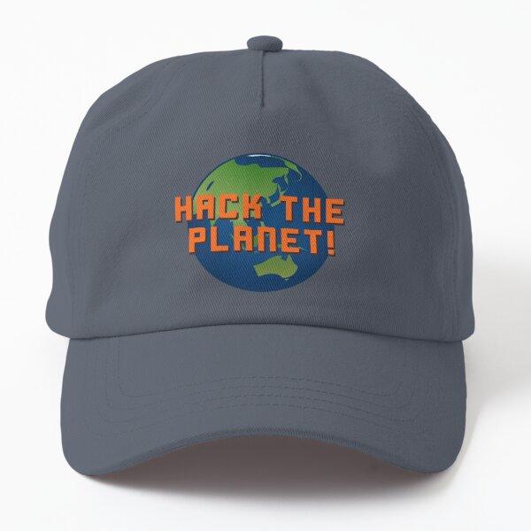 Hack The Planet! - Hackers Design Dad Hat